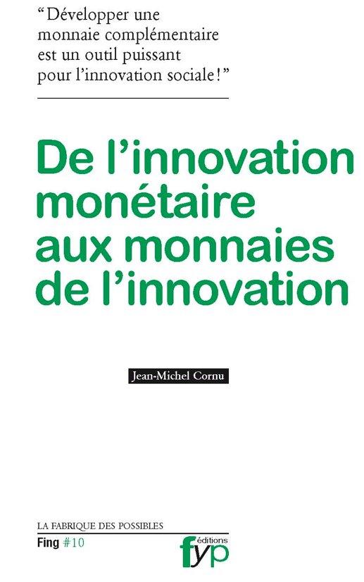 """Jean-Michel Cornu : """"Un particulier peut créer sa propre monnaie"""""""