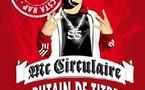 Mc Circulaire :  le Gangsta Rap des champs